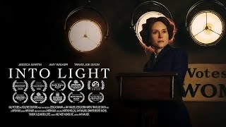 INTO LIGHT trailer ~ biopic of #VotingRights activist Inez Milholland | Amy Walker
