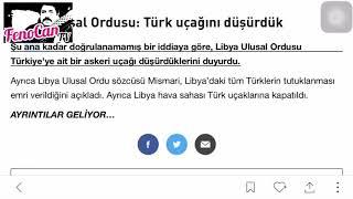 Libya, Türk Askeri Uçağını Düşürdü...