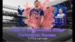 FIFA 19 TEAM OF THE KNOCKOUT STAGE (TOTKS) 90 VERTONGHEN PLAYER REVIEW | BEST FIFA 19 CB? |