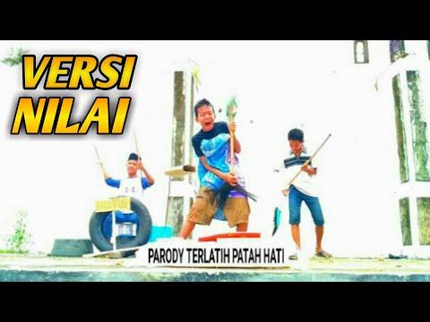 Terlatih Patah Hati Version NILAI #COVER PARODY