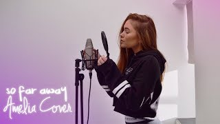 Martin Garrix & David Guetta - So Far Away | Amelia Cover