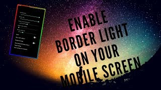 Gambar cover ENABLE BORDER LIGHT IN ANY ANDROID  IN TELUGU