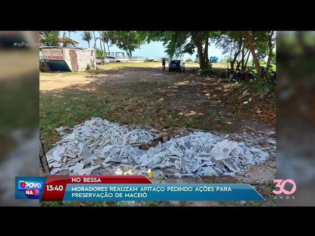 No Bessa: Moradores realizam apitaço pedindo ações para preservação de Maceió  - O Povo na TV