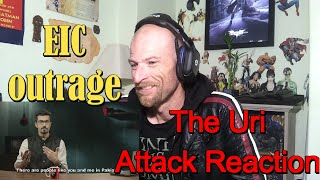 EIC Outrage: The Uri Attack -Reaction