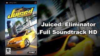 Juiced: Eliminator - Full Soundtrack HD