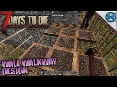 WALL WALKWAY DESIGN - 7 Days to Die - Let's Play Husband & Wife Gameplay - S05E17 - 동영상