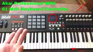 ✅  How To Use Akai Professional MPK 61 Midi Keyboard Controller Review