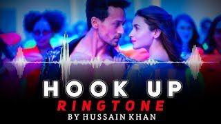 HOOK UP SONG RINGTONE||BY HUSSAIN KHAN||DOWNLOAD NOW||