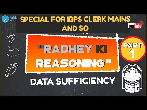 Data Sufficiency (Part-1) For IBPS CLERK MAINS and IBPS SO