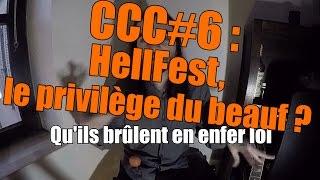 Hellfest, le privilège du beauf ? - CCC#6