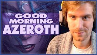 Pushing Mythic+ Today! | GOOD MORNING AZEROTH | World of Warcraft Battle For Azeroth