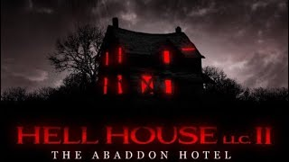 Hell House LLC 2 The Aboddon Hotel Spoiler Free Review