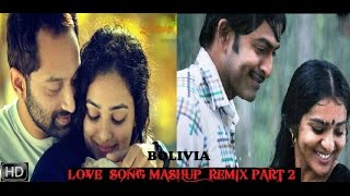 BREAKUP MASHUP ||  SONG REMIX  ||  MALAYALAM  HD