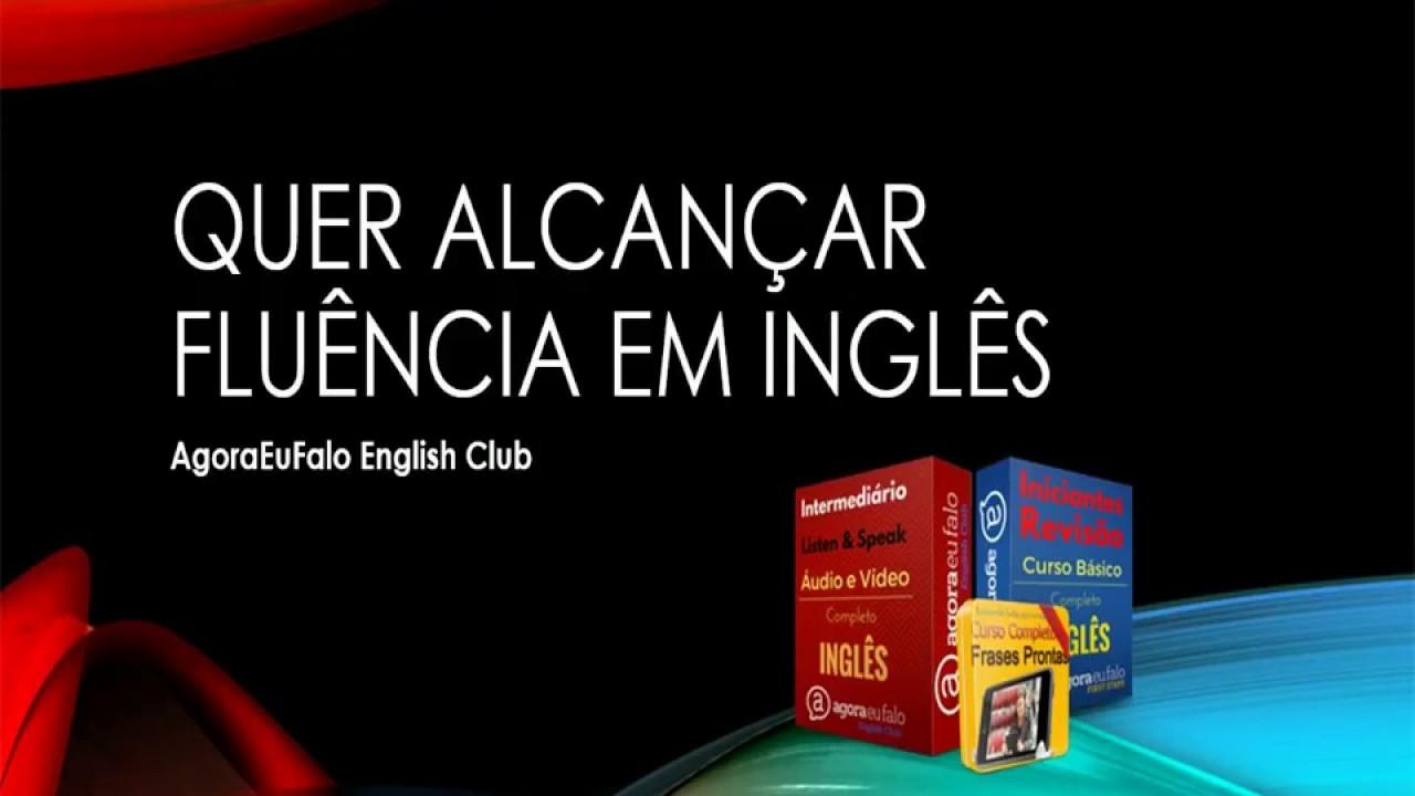 Quer alcançar Fluência em Inglês? | Roberto Silva