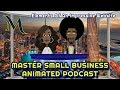 Making A Great Website For Small Business Owners | Animated Podcast for Small Businesses