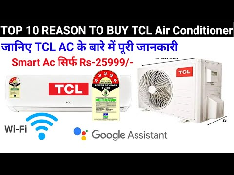 TCL Air Conditioner   Top 10 Reason To Buy TCL AC in 2020