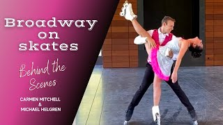 Broadway On Ice | Behind The Scenes