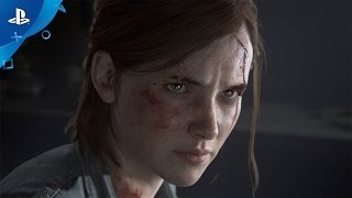 The Last of Us Part II - PlayStation Experience 2016: Reveal Trailer | PS4 thumbnail