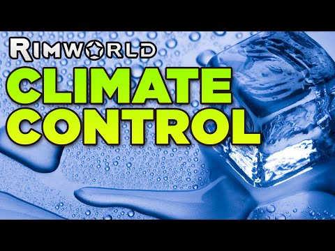 CLIMATE CONTROL | Rimworld With LT [22]