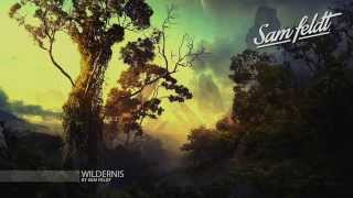 """Wildernis"" ♫ 