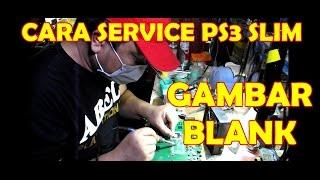 CARA SERVICE PS3 SLIM GAMBAR BLANK #Tutor 5