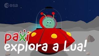 Paxi explora a Lua!