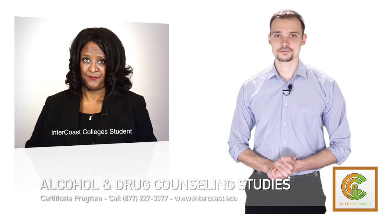 Become And Alcohol Drug Counselor Intercoast Colleges