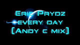 [D&B] Eric Prydz - Every Day (Andy C remix) DWM
