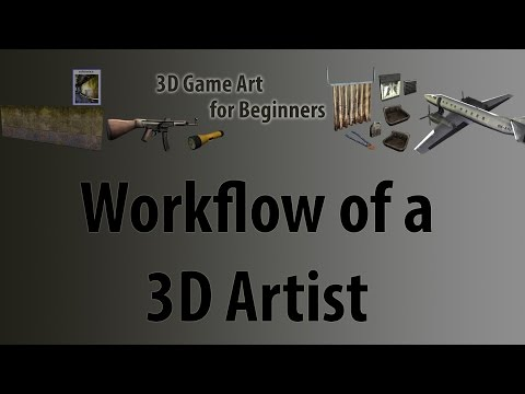 Workflow Of a 3D Artist in Games