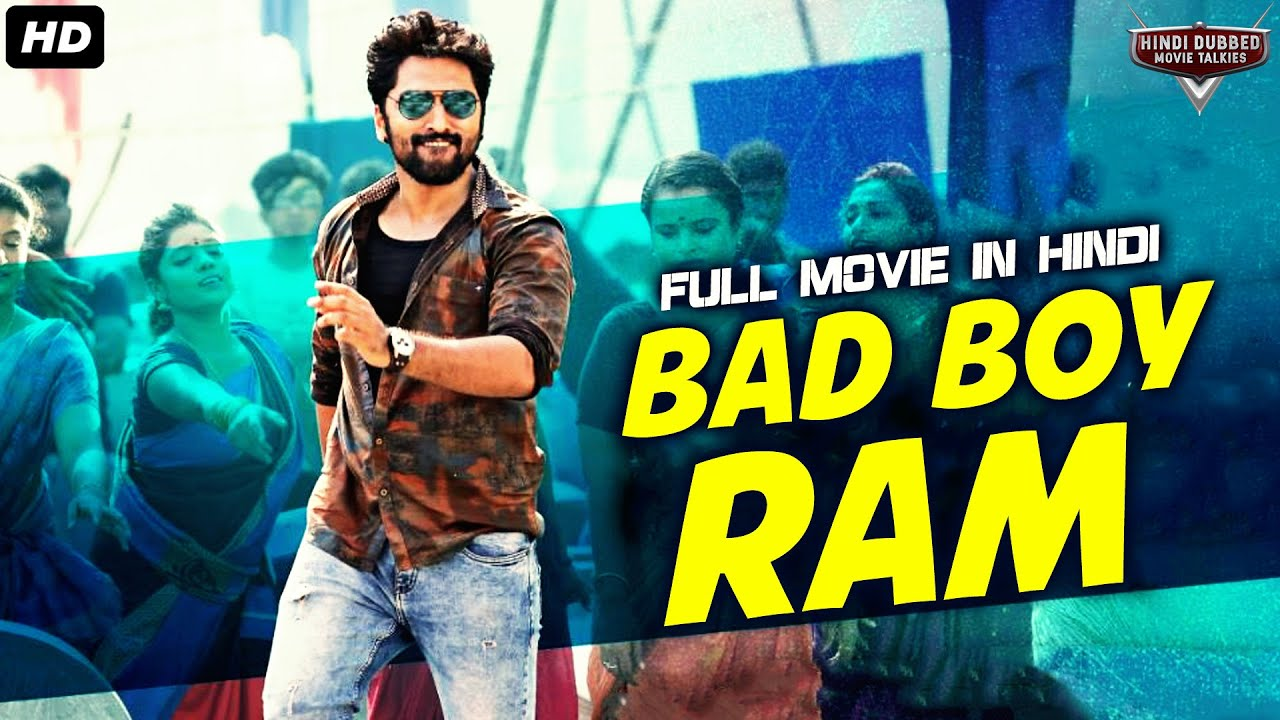 Download BAD BOY RAM Hindi Dubbed Full Action Romantic Movie | South Indian Movies Dubbed In Hindi Full HD