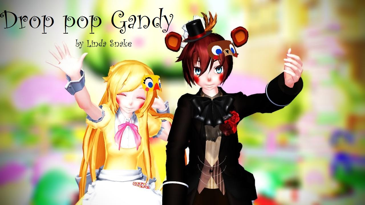 [MMD FNaF] Drop Pop Candy (Toy Freddy And Toy Chica)
