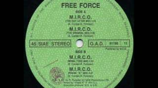 "Free Force - M.I.R.C.O (Frank ""K"" Mix)"