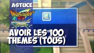Inazuma Eleven Go Chrono Stones :Comment Avoir les 100 Thèmes !