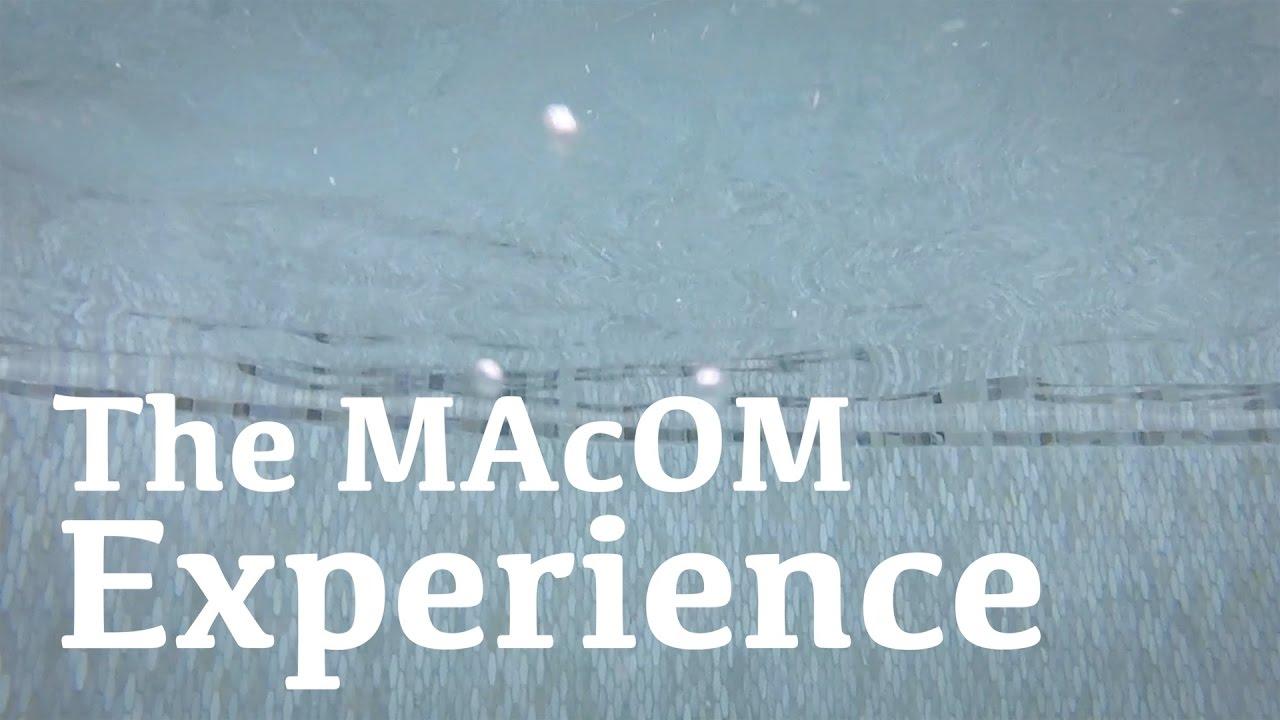 The Experience of MAcOM