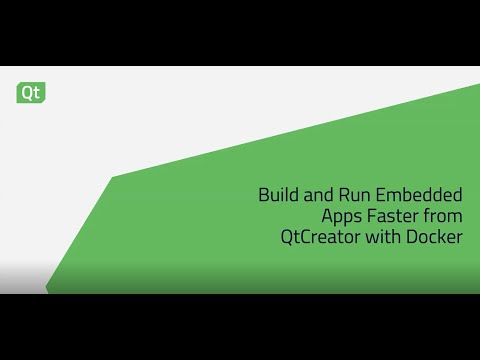 Build and run your embedded applications faster with Qt Creator and Docker {On-demand webinar}