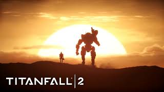 Titanfall 2 - Become one trailer music -FULL-