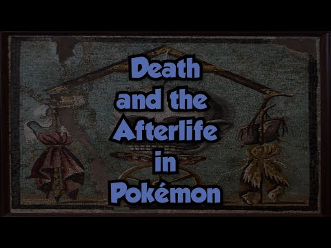 Death and the Afterlife in Pokémon |