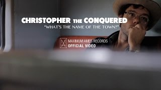Christopher the Conquered - What