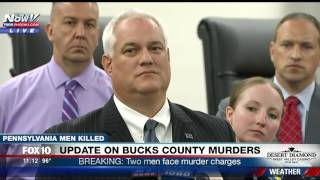 FNN: Two People Charged with Murder in Killing of 4 Young Men in Bucks County - PRESS CONFERENCE