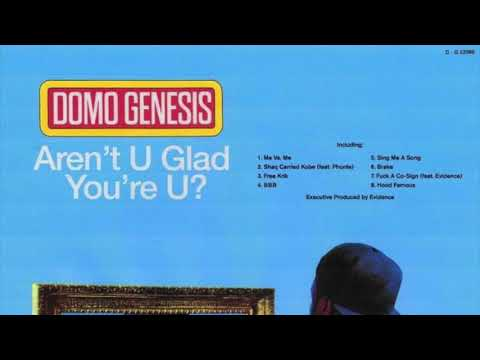Domo Genesis x Evidence - Aren't U Glad You're U [FULL MIXTAPE]