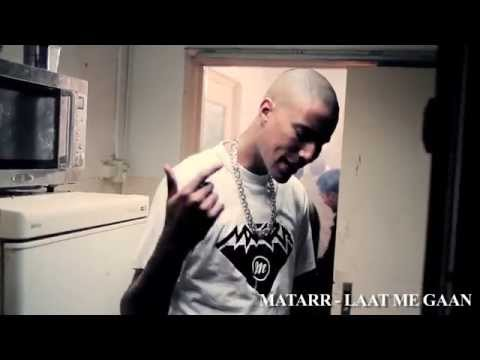 Matarr - Laat me Gaan (Prod by. Ra-O)