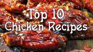 Top 10 Recipes - TOP 10 Best Chicken Recipes by AlmazanKitchen