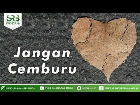 [ Padang ] Jangan Cemburu - Ustadz Dr Syafiq Riza Basalamah MA