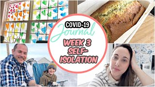 COVID 19 Journal | Heading into Week 3 Self Isolation