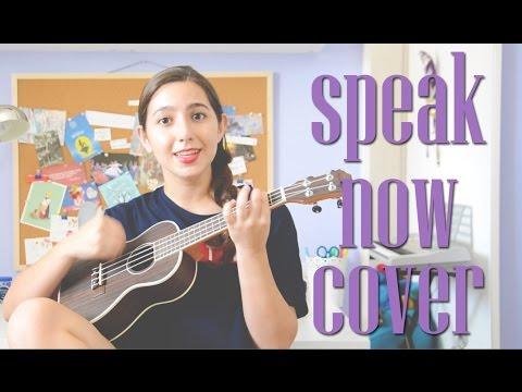 Speak Now By Taylor Swift Ukulele Cover Youtube