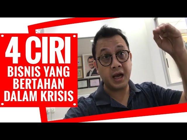 4 CIRI BISNIS YANG BERTAHAN DALAM KRISIS - Tom MC Ifle