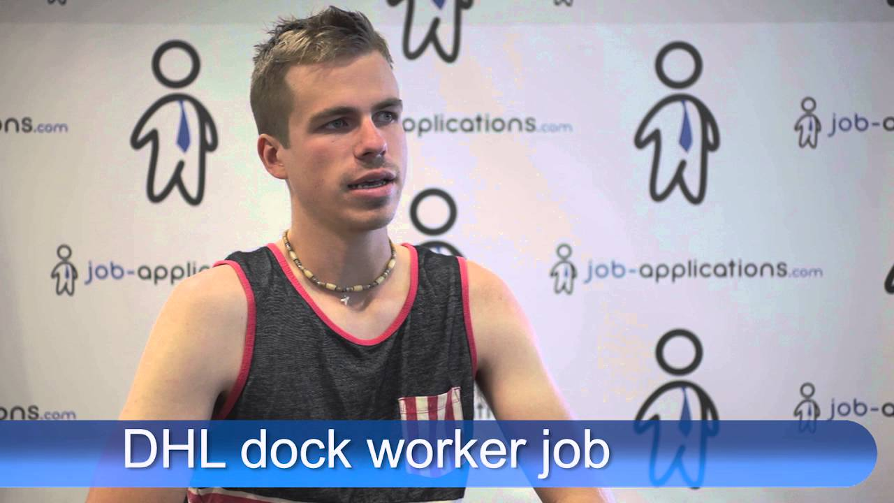 dhl interview dock worker youtube