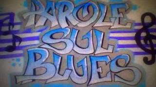 Parole Sul Blues.wmv