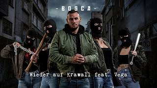 Bosca feat. Vega - Wieder auf Krawall (prod. Cristal) [Official Audio]   #FreundeVonNiemand