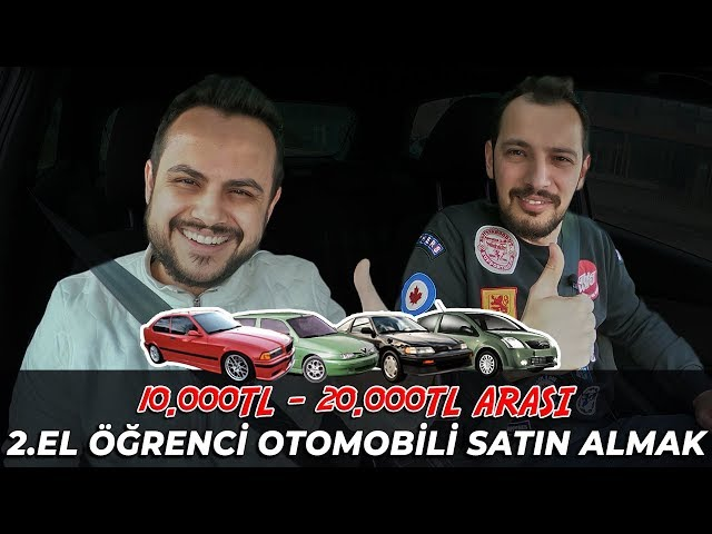 "İkinci El (2.El) Öğrenci için Ucuz Otomobil Almak ""10.000 TL - 20.000 TL"" | #ÖzelDosya"